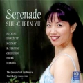 Serenade Shu-Cheen Yu and The Queensland Orchestra